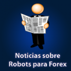 Ultimas tendencias de los Robots para Forex